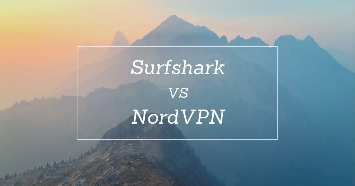 【Surfshark vs NordVPN】8つの項目で徹底比較!